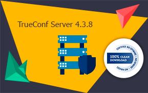 TrueConf Server 4.3.7: Обновлённый, безопасный, надёжный! 2