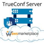 TrueConf Server в облаке Amazon открывает новые гибридные возможности для корпоративной видеоконференцсвязи