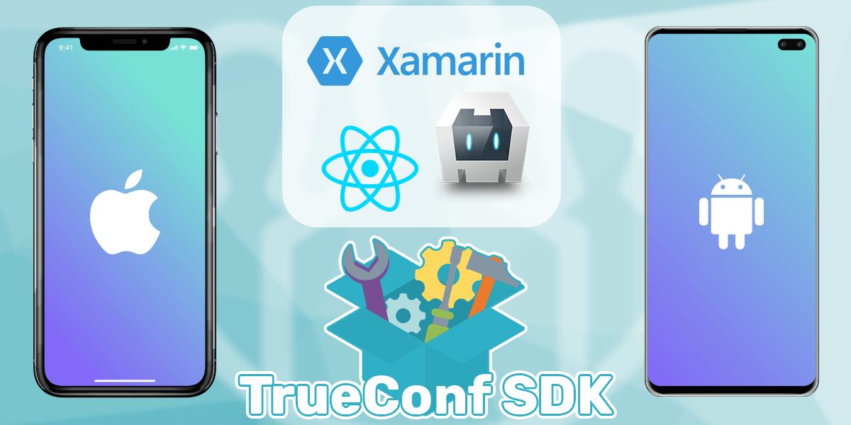 TrueConf выпустил SDK для быстрого создания мобильных приложений с видеосвязью 1