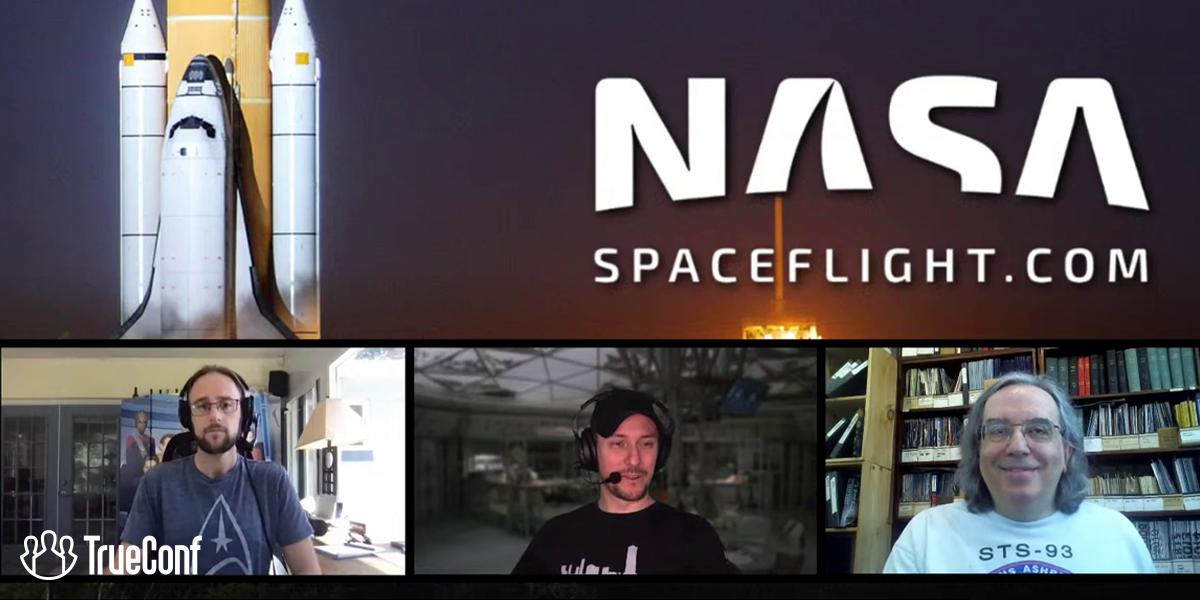 NASASpaceFlight перешла на систему видеосвязи TrueConf для проведения онлайн-трансляций 4